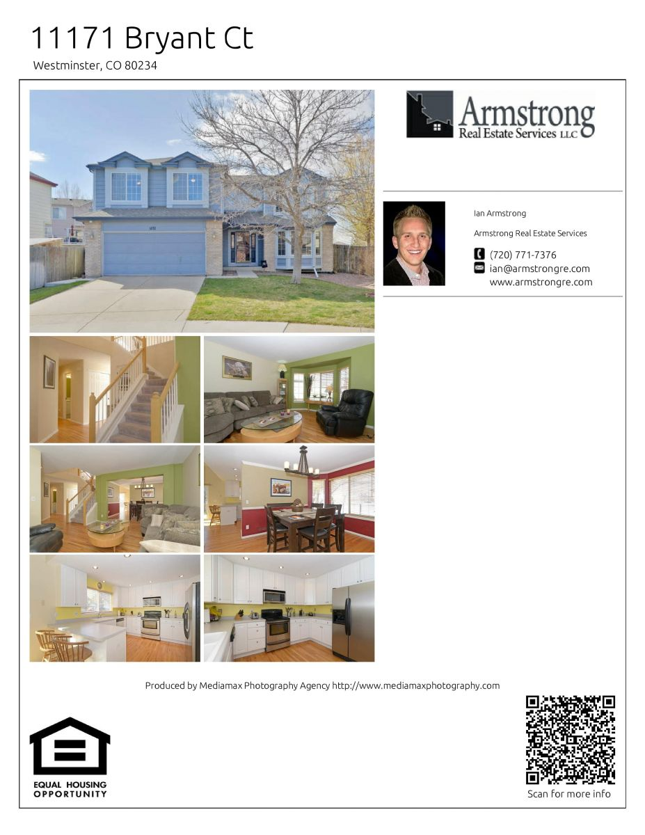 Real Estate Flyer provided by Ian Armstrong with Armstrong Real Estate Services in Denver Colorado, New listing in Westminster Colorado